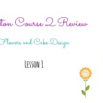 Review: Wilton Course 2 – Lesson 1