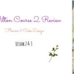 Review: Wilton Course 2 – Lessons 2 & 3